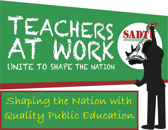 SADTU Teachers at Work, Quality Public Education